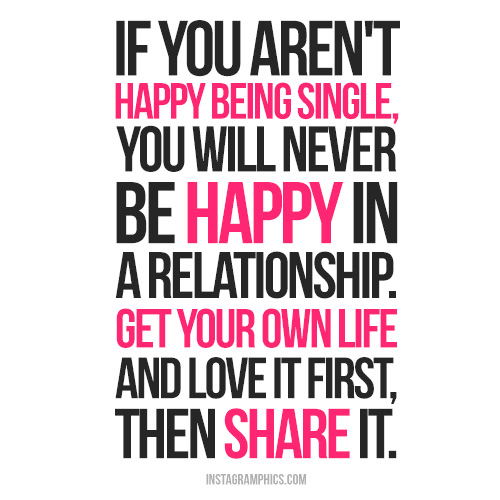 If You Arent Happy Being Single Lupitanews