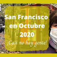"San Francisco was ""Muy solo,"" and ""Sin turismo,"" this October 2020. (Bilingual Post)"